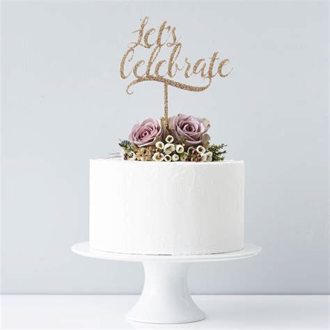 'lets celebrate' personalised cake topper by sophia