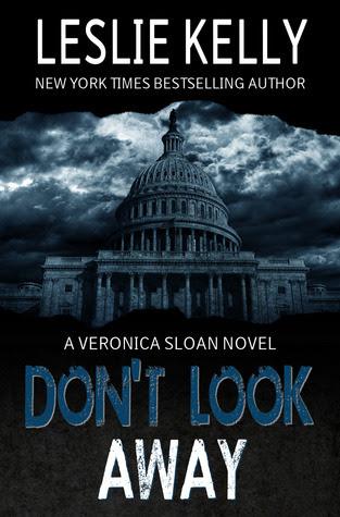 Don't Look Away (Veronica Sloan, #1)