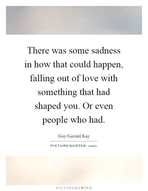 Falling Out Love Quotes