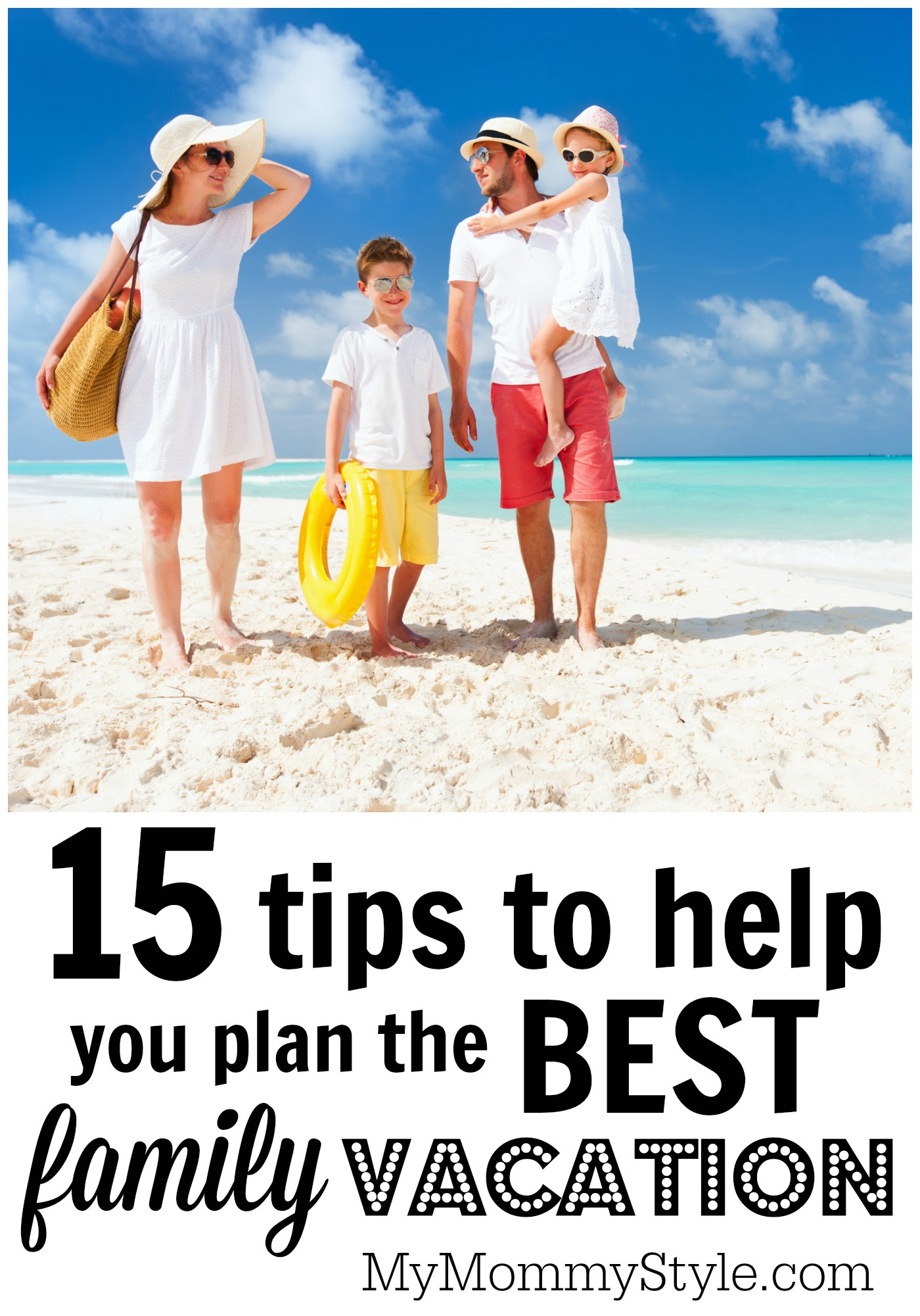 15 tips to help make your family vacation the best one