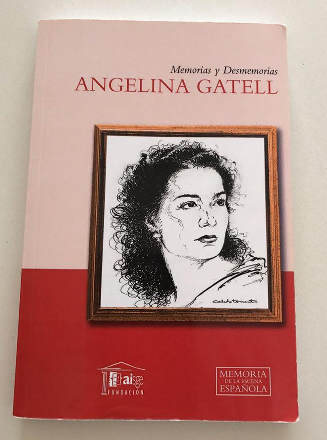 'Memorias y desmemorias', la autobiografía de Angelina Gatell.
