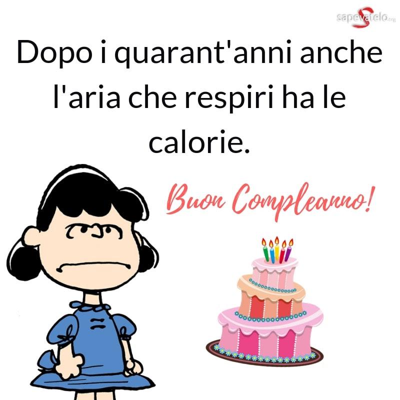 Auguri Di Buon Compleanno 40 Anni Divertenti.Frasi Auguri Compleanno Quarant Anni