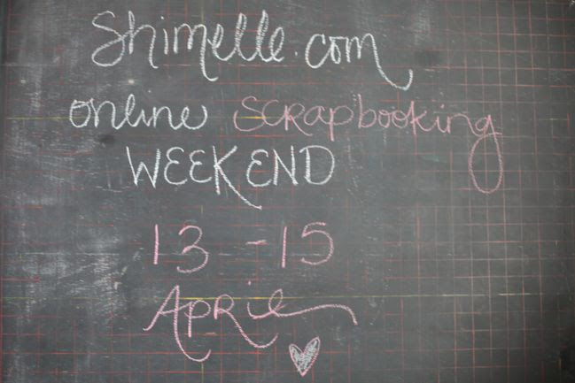 online scrapbooking weekend : 13-15 april 2012