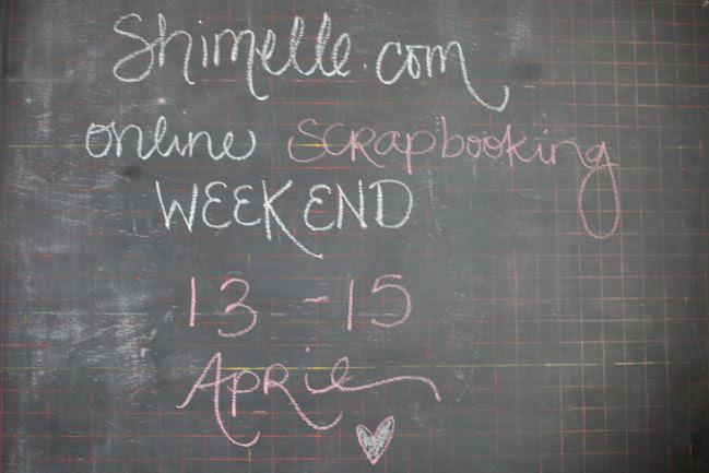 online scrapbooking weekend : 13-15 april 2012
