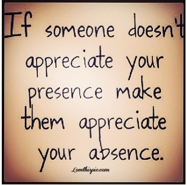 Quotes About Feeling Appreciated 37 Quotes