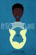 Title: Into White, Author: Randi Pink
