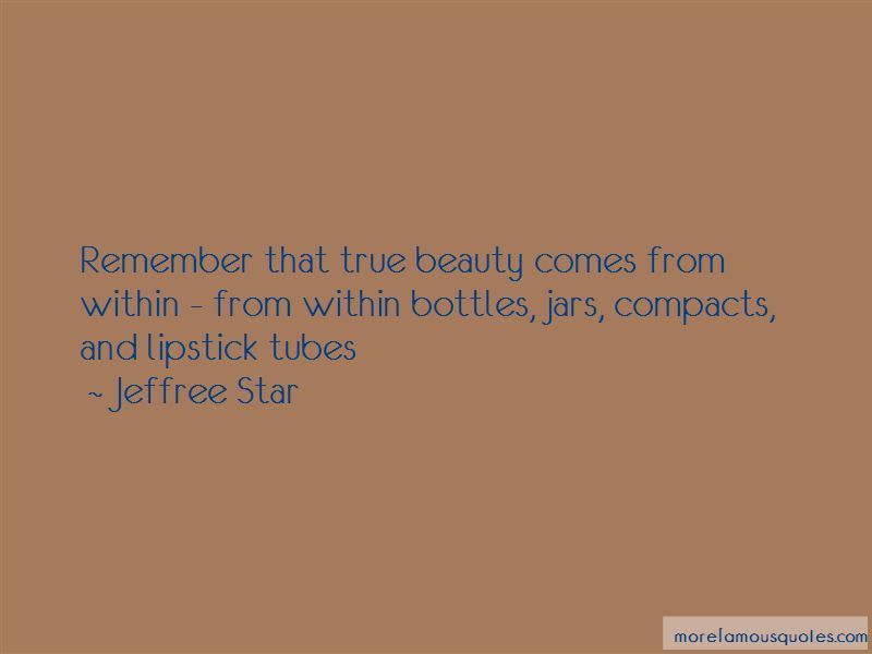 Quotes About True Beauty That Comes From Within Top 3 True Beauty