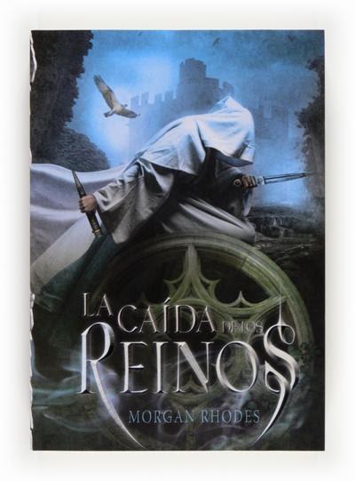 la-caida-de-los-reinos-morgan-rhodes-proximamente-libros-literatura-opinion-lectura-interesante-blogs-blogger