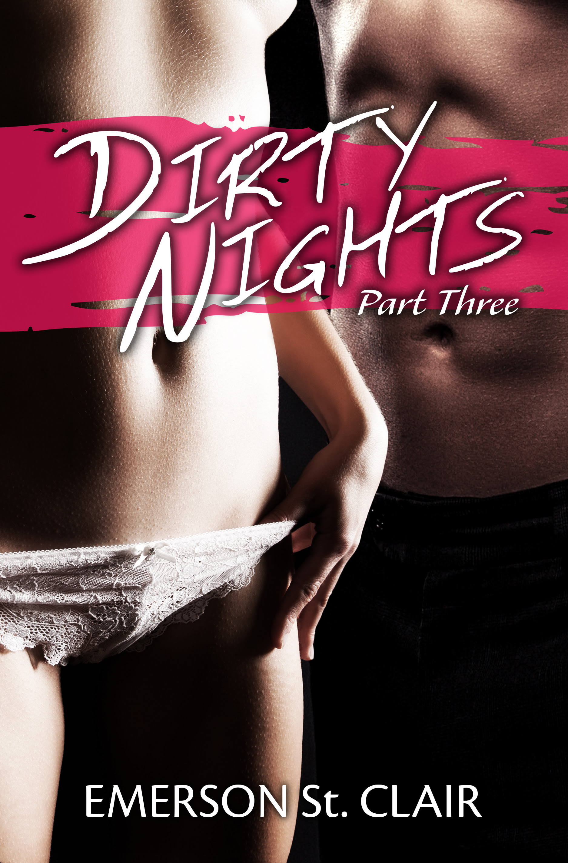 Dirty Nights Final- Part 3-2
