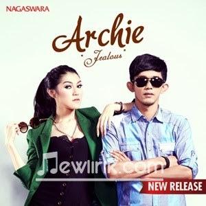 lirik lagu Archie-Jealous