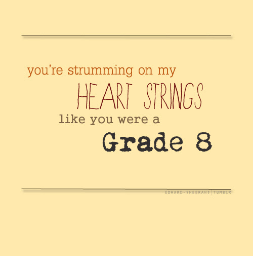 Ed Sheeran Grade 8 Quote About Youths Strumming School Puppy Love