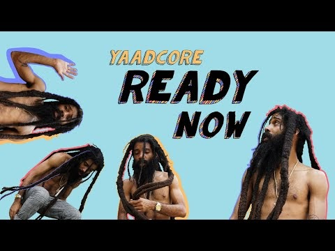 Yaadcore - Ready Now - lyric video