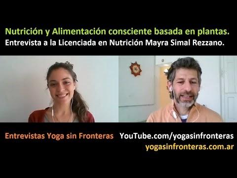 Video: Cómo nutrirse y alimentarse correctamente con plantas | Entrevista a la Lic. Mayra Simal Rezzano.