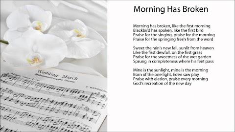 Morning Has Broken Hymn Lyrics Funeral