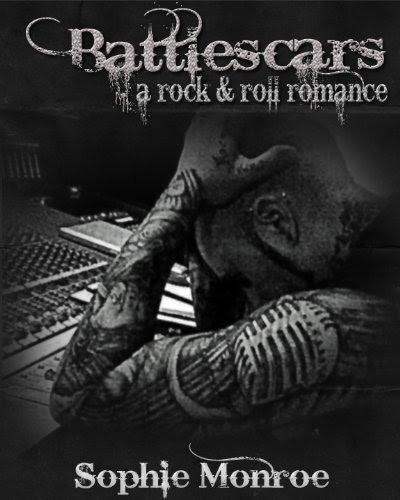 Battlescars: A Rock & Roll Romance by Sophie Monroe