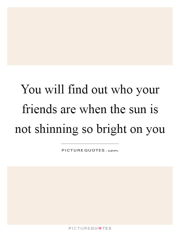 Who Your Friends Are Quotes Sayings Who Your Friends Are Picture