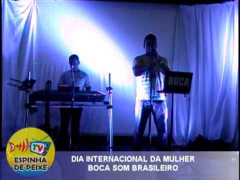 WEB TV ESPINHA DE PEIXE - DIA DAS MULHERES -  BOCA SOM BRASILEIRO - XIQUE-XIQUE-BA
