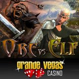 Grande Vegas Casino Introduces its First 3D Slot Game the New Orc vs Elf