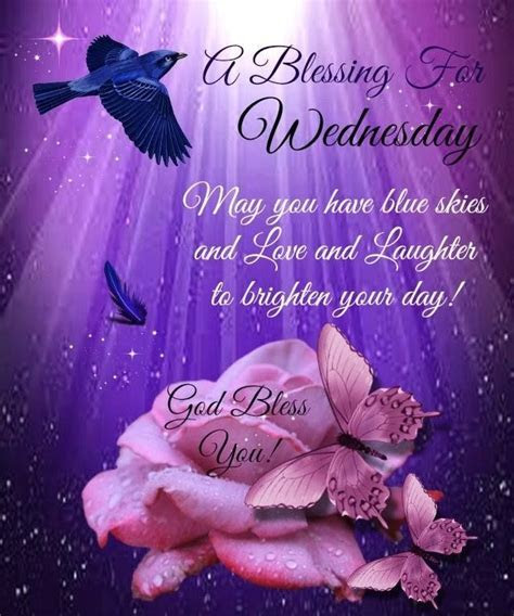 A Blessing For Wednesday Pictures, Photos, and Images for