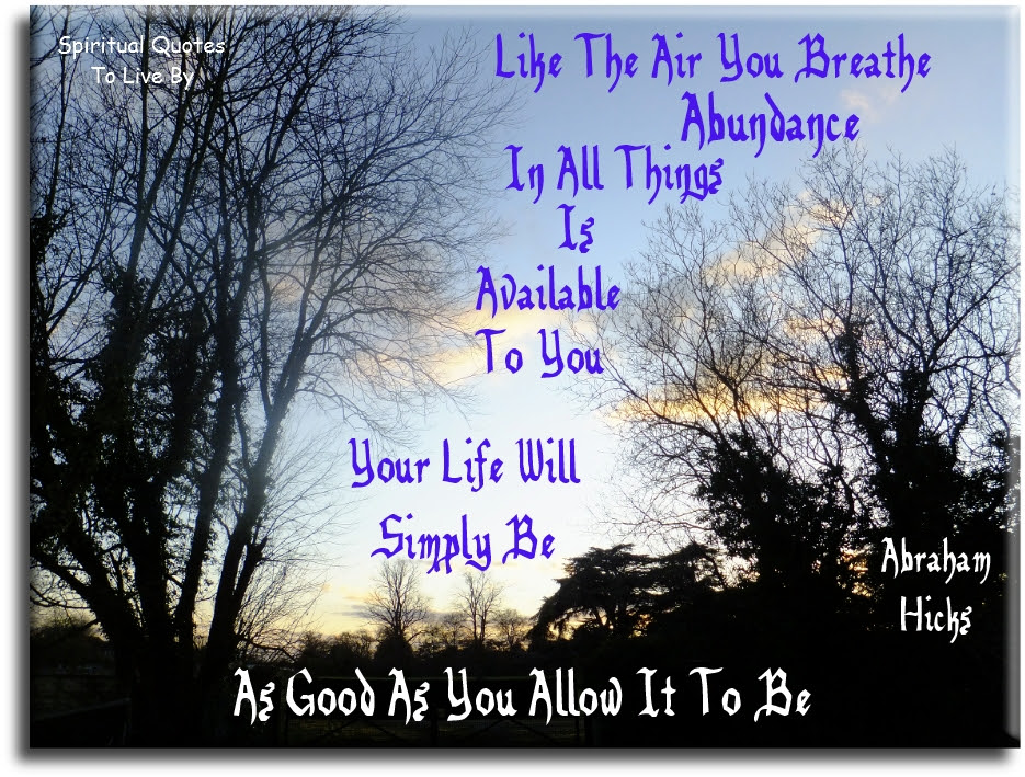 Abraham Hicks Quotes To Live By