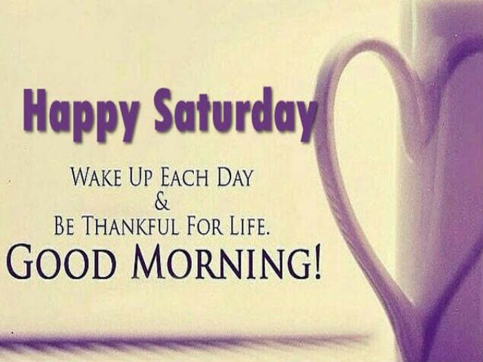 Have A Wonderful Saturday A Refreshing Weekend Good Morning