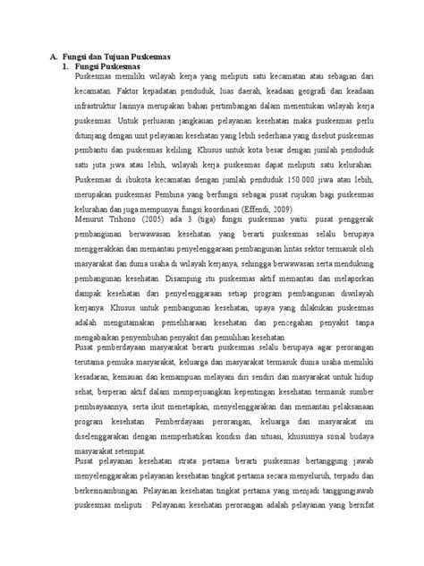 A. Fungsi dan Tujuan Puskesmas 1. Fungsi Puskesmas