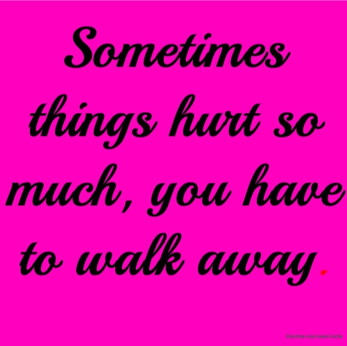 Walk Away Quotes Funny Walk Away Quotes Facebook Quotes Tumblr