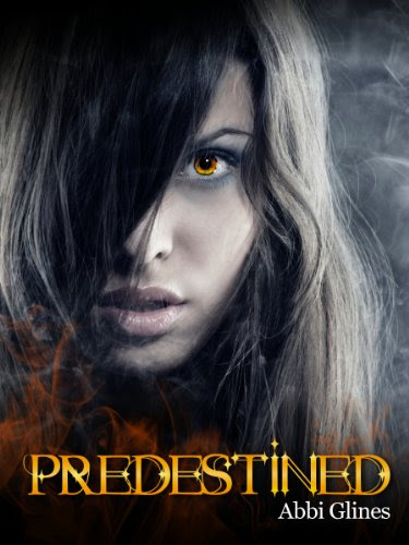 Predestined (Existence #2) by Abbi Glines
