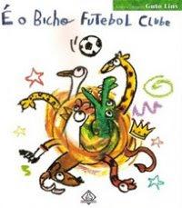 É o bicho futebol clube