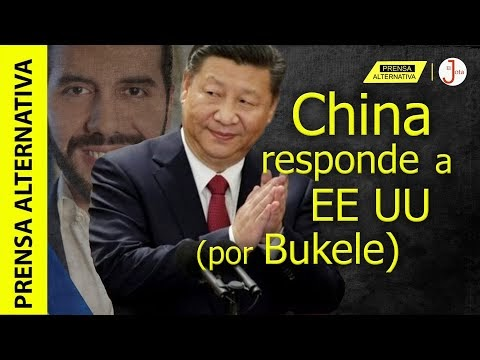 Xi Jinping, Bukele y una SOBERBIA respuesta a Washington!