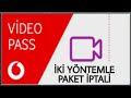 Vodafone video pass nasıl iptal edilir - iptal etme