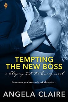 Tempting the New Boss - Angela Claire