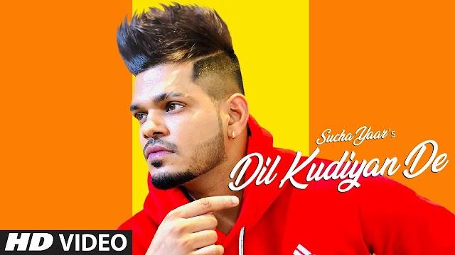 Dil Kudiyan De (Full Song) Sucha Yaar | Street Boy | Latest Punjabi Songs 2019 - Sucha Yaar Lyrics