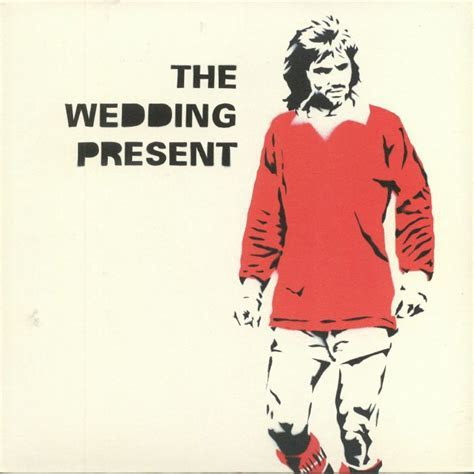 The WEDDING PRESENT George Best 30 vinyl at Juno Records.
