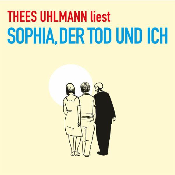 Sophia Der Tod Und Ich 5 Audio Cds Von Thees Uhlmann Hörbücher