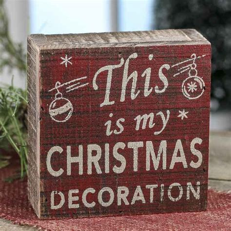 "my Christmas decoration"" Rustic Chunky Wood Block Sign"