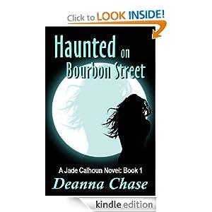 Haunted on Bourbon Street (Jade Calhoun Series Book 1)