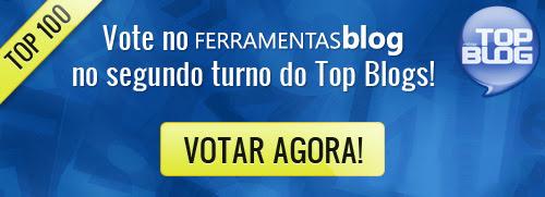Vote no Ferramentas blogs no Top Blogs 2011