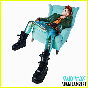 Adam Lambert: 'Two Fux' Stream, Lyrics & Download - Listen Here!