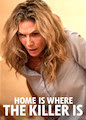 Home Is Where the Killer Is