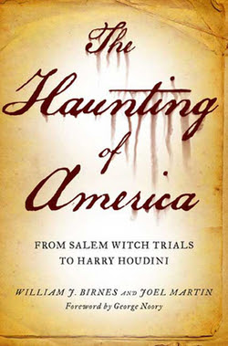 The Haunting of America from Salem to Houdini