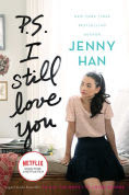 Title: P.S. I Still Love You (To All the Boys I've Loved Before Series #2), Author: Jenny Han