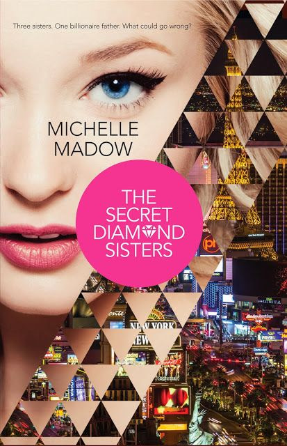 Cover Reveal: The Secret Diamond Sisters by Michelle Madow | Dreaming Under the Same Moon