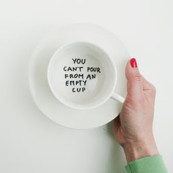 Quote You Cant Pour From An Empty Cup