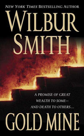Resultado de imagen de Gold mine de Wilbur Smith