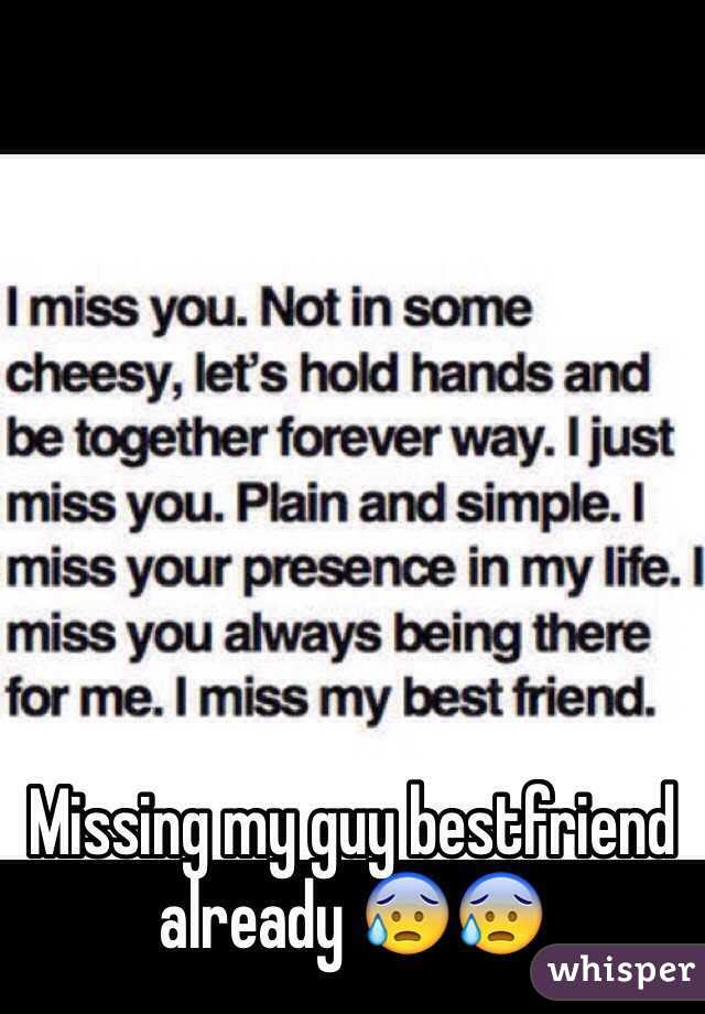 Imágenes De Missing Best Guy Friend Quotes