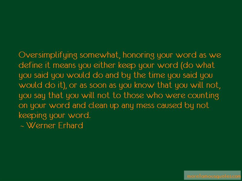 Quotes About Keeping Your Word Top 16 Keeping Your Word Quotes From