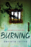 Title: Burning, Author: Danielle Rollins