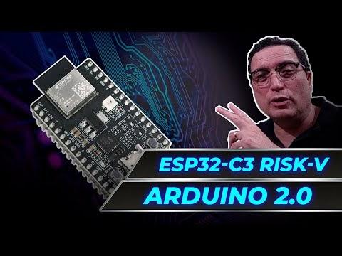 Arduino 2.0 e o novo ESP32-C3 RISC-V