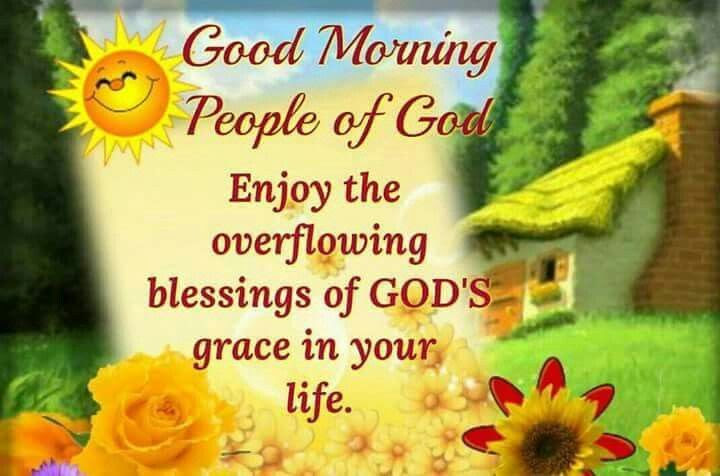 Good Morning People Of God Pictures Photos And Images For